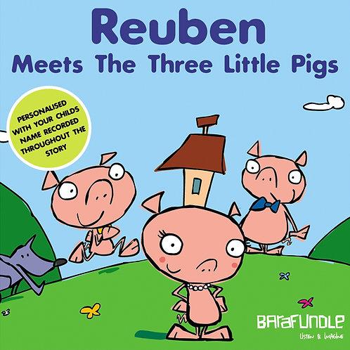 Reuben Meets The Three Littls Pigs - Download