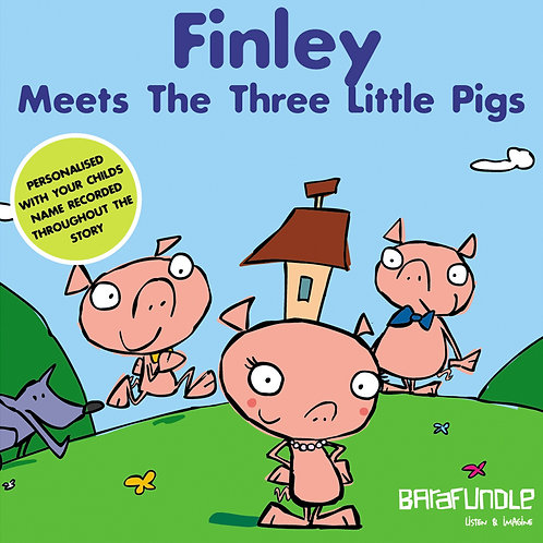 Finley Meets The Three Little Pigs - Download