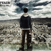 SPYAIR  I Wanna be...