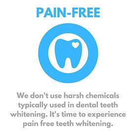 Pain Free Teeth Whitening