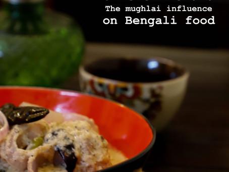 Chicken Rezala - The Mughlai Influence on Bengali Food