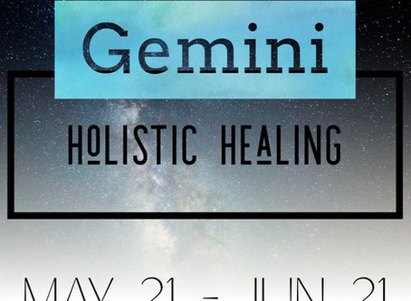 Gemini Holistic Healing - healing based on the Gemini's astrological deficiencies and strengths.
