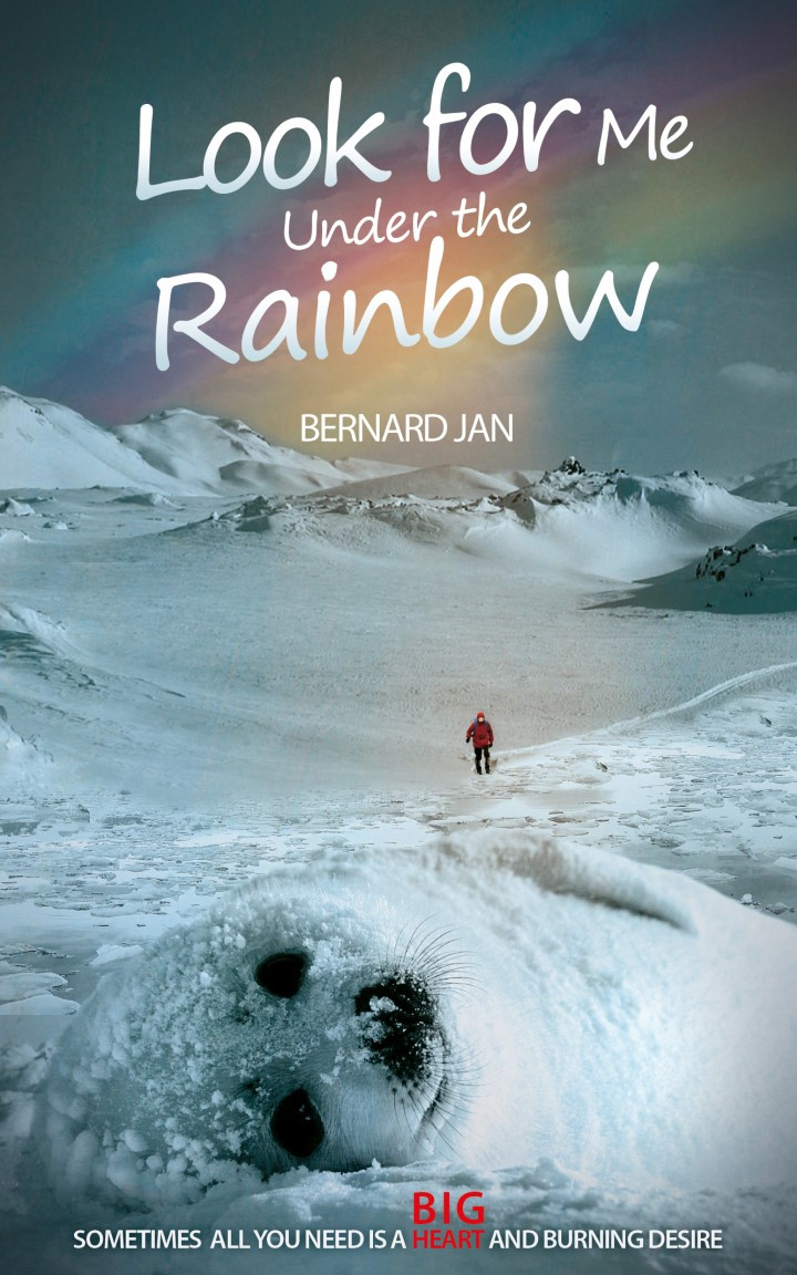 Look for Me Under the Rainbow by Bernard Jan book cover