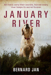 An English book cover of the novel January River by the author Bernard Jan