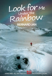An English book cover of the short novel Look For Me Under the Rainbow by the author Bernard Jan