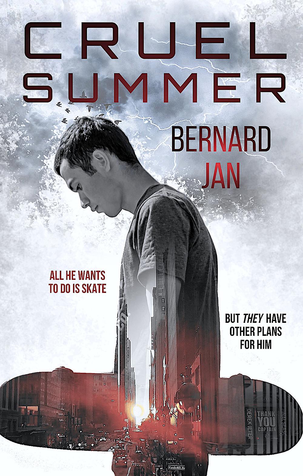 Cruel Summer by Bernard Jan eBook cover designed by Dean Cole