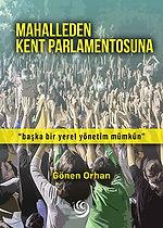 Gönen Orhan - Mahalleden Kent Parlamentosuna