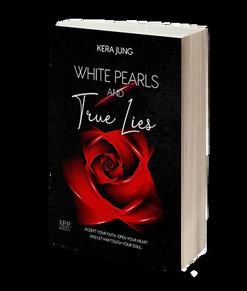 White Pearls & True Lies