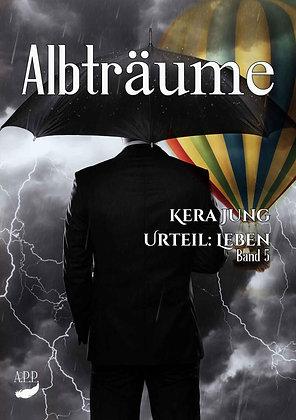 Albträume (Urteil Leben, Teil 5)