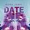 Thumbnail: Date me, if you dare - Print  / Lesezeichen / Autogrammkarte