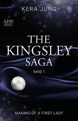 Making of a First-Lady (Kingsley-Saga, Teil 1)