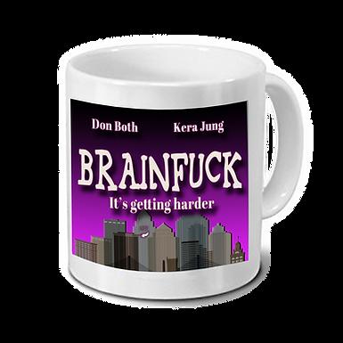 "Tasse ""Brainfuck – Its getting harder"""