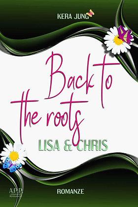 Back to the Roots (Starke Frau, was nun --Teil zwei)