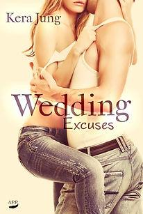 Wedding Excuses - Kera Jung.jpg