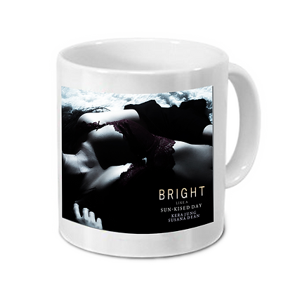"Tasse ""Bright like a sunkissed Day"" Motiv 3"