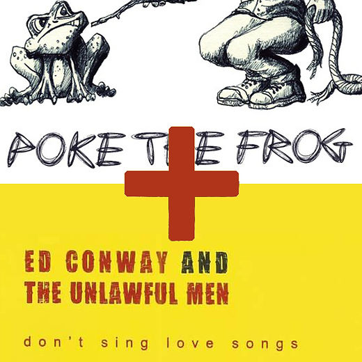 Poke The Frog and don't sing love songs.