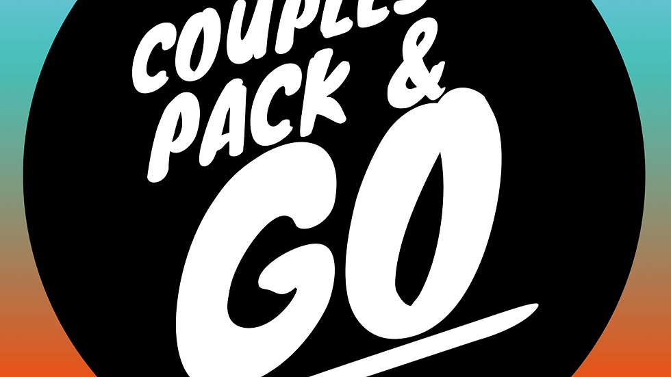 Couples Pack and Go