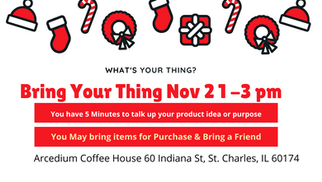 What's Your Thing?Chapter Meeting Nov 2