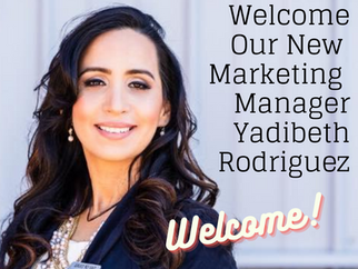 Welcome Our New Marketing Manager Yadibeth Rodriguez