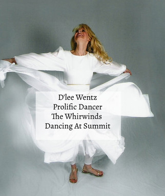 D'lee Wentz A Prolific Dancer At The Summit &  Lynn Zuk-Lloyd Artist!!