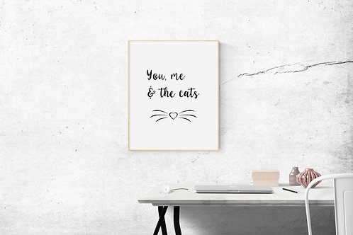 You, Me & the Cats