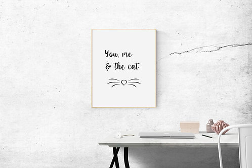 You, Me & the Cat