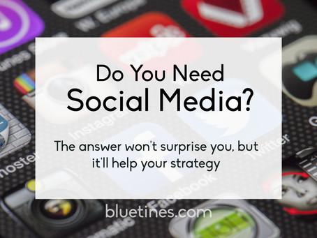 Do you really need social media?