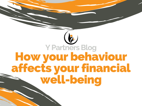 How your behaviour affects your financial wellbeing