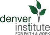 Denver Institute for Faith & Work
