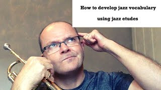 How to develop jazz vocabulary