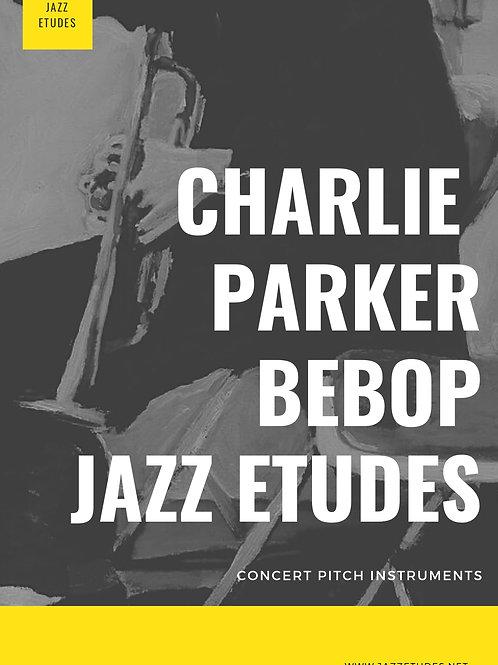 Charlie Parker bebop etudes Concert pitch
