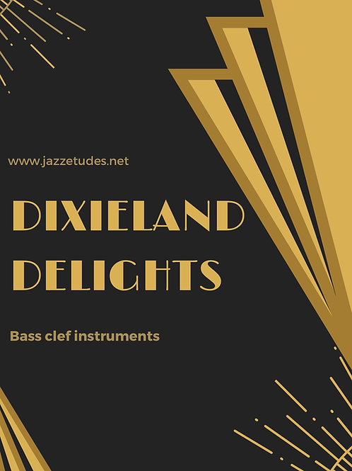Dixieland delights - 10 jazz etudes -Bass clef