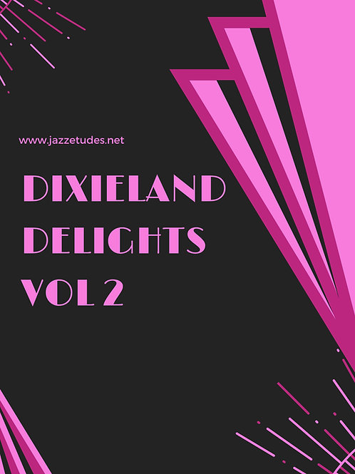 Dixieland delights volume 2 - Bass clef edition