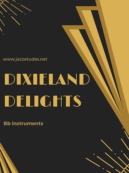 Dixieland delights - 10 jazz etudes - Bb instruments