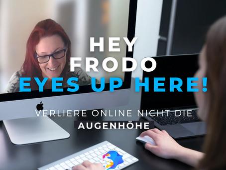 Wie behältst du online die Augenhöhe?