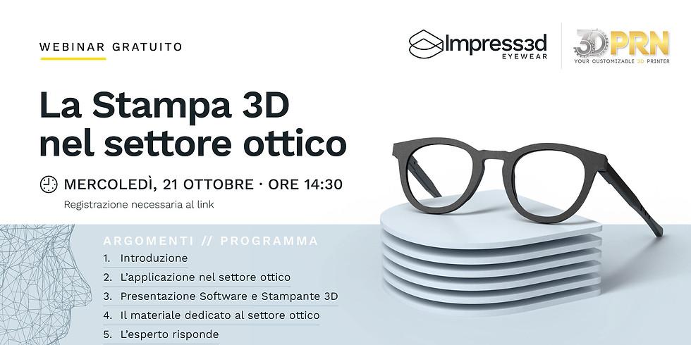 La Stampa 3D nel Settore Ottico - Webinar Gratuito