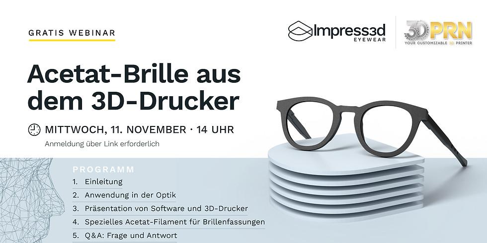 Acetat-Brille aus dem 3D-Drucker – Gratis Webinar