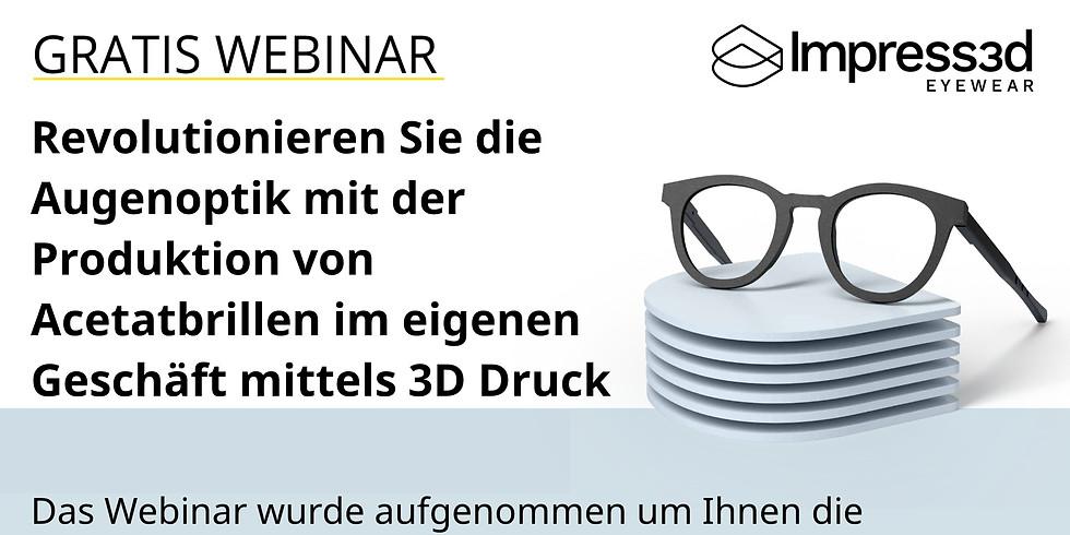 ACETAT-BRILLEN AUS DEM 3D-DRUCKER