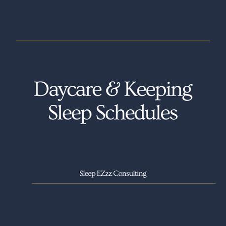 Daycare & Sleep