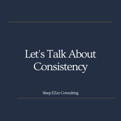 Let's Talk About Consistency