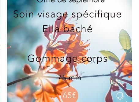 Offre Jolité du mois de septembre - Soin Visage Ella Baché et Gommage Corps