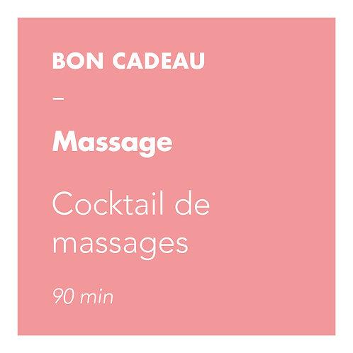 Cocktail de Massages - 90 min