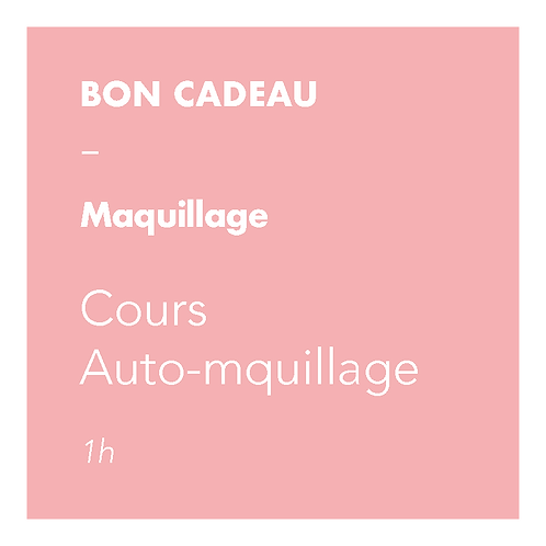 Maquillage - Cours Auto-maquillage