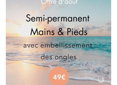 Offre Jolité du mois d'août - Embelissement Ongles Mains & Pieds