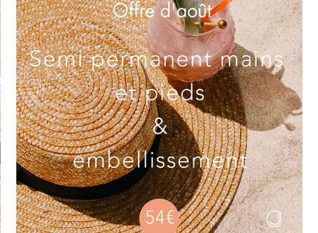 Offre Jolité du mois d'août - Semi permanent mains & pieds