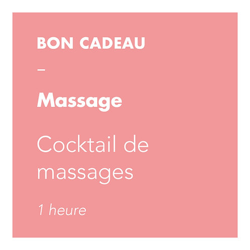 Cocktail de Massages - 1 h