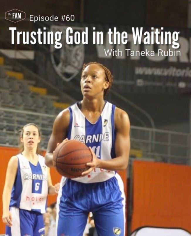 Taneka Rubin Trusting God in the Waiting