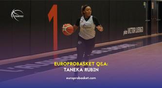 Taneka Europrobasket QnA Blog