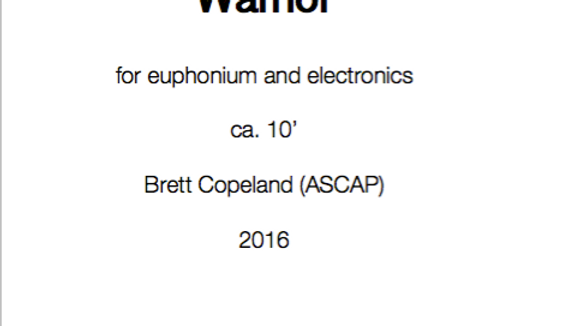 Warrior for euphonium and electronics