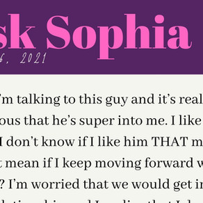 """Ask Sophia: """"I don't like him THAT much"""""""